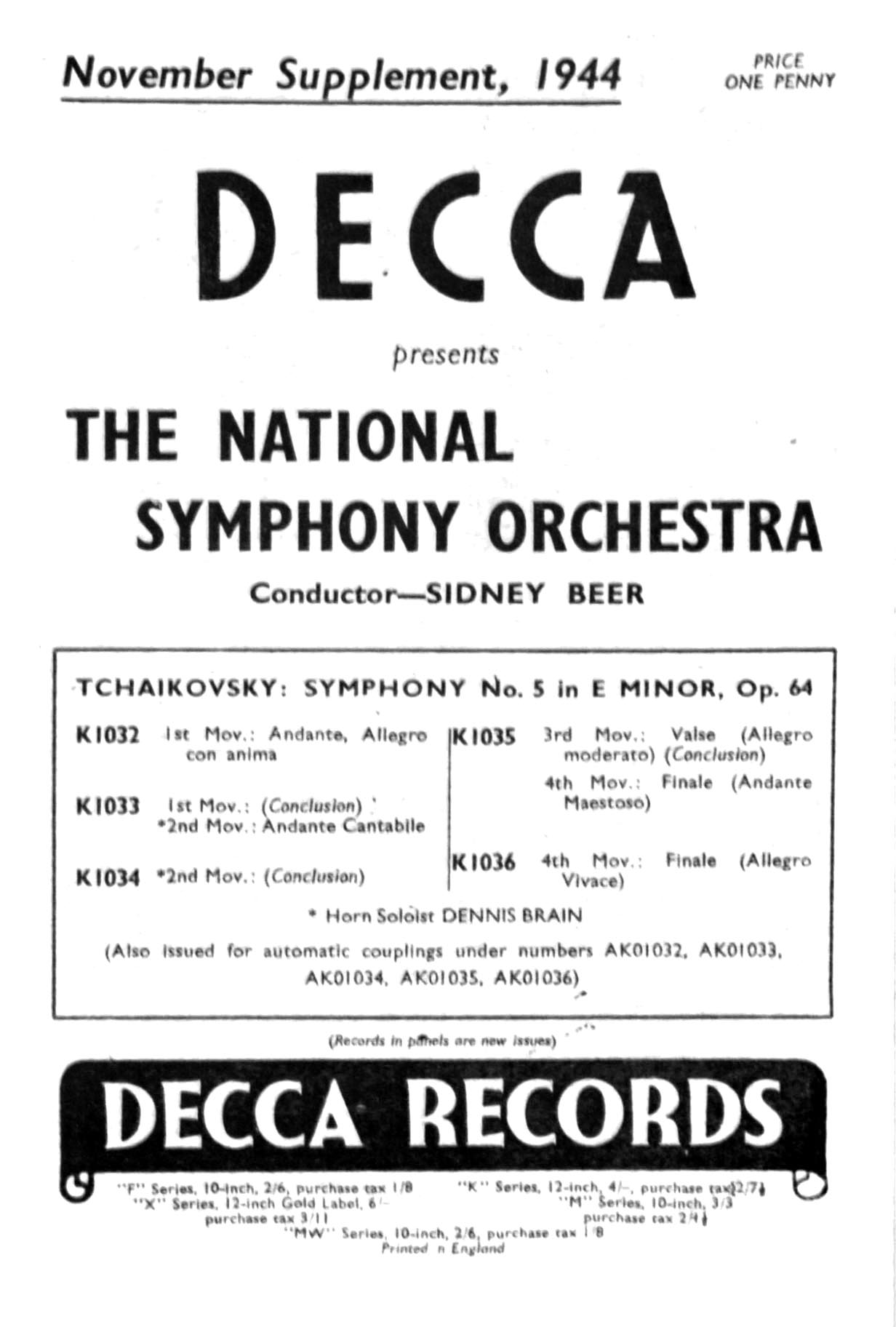 Deeca suppliment for November 1944 announcing the release of Tchaikovsky Symphony No 5  by the National Symphony Orchestra conductor Sidney Beer on discs K1032 to 1036 price 4 shillings per disc plus 2 shiilings and 7 pence halfpenny purchsse tax