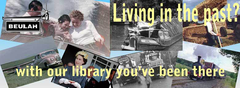 living in the past? with our library you've been there, films, stills, video, audio