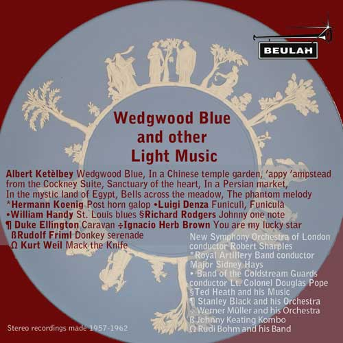 Wedgwood Blue  and otherLight Music