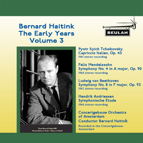 Bernrad Haitink the Early Years Volume 3