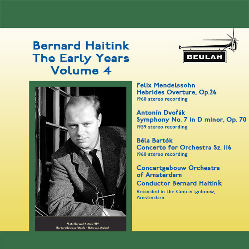 Bernard Haitink the Early Years Volume 2