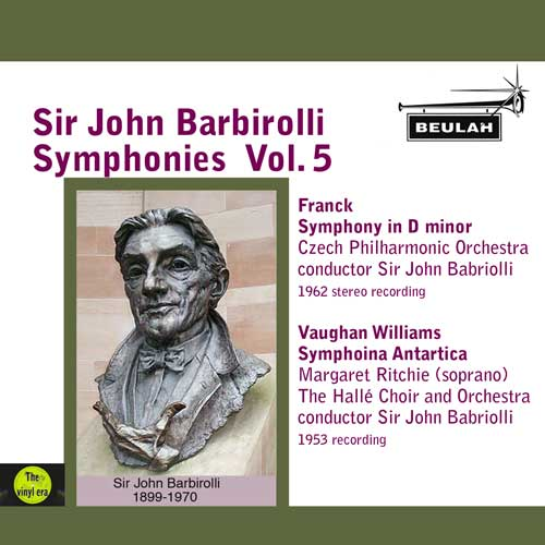 5pdr17 Barbirolli symphonies vol 5 franck symphony in d vaughan williams sinfonia antartica