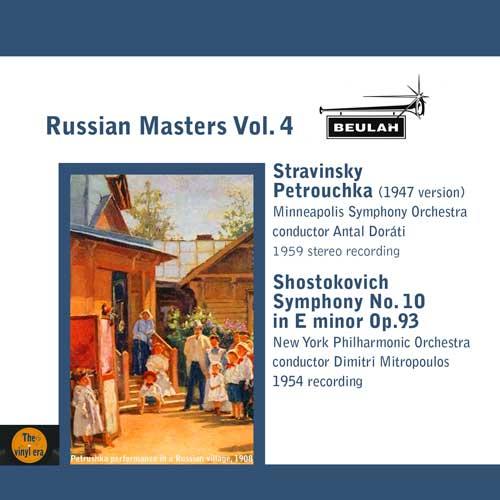 russian masters volume 4 petrouchka schotakovich symphony number ten
